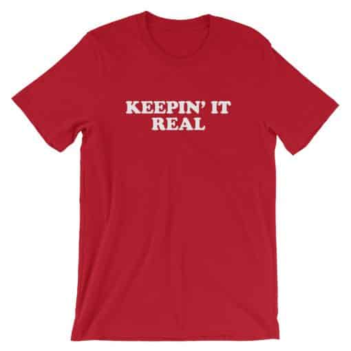 Keepin' It Real Vintage Slogan Unisex T-Shirt by Treaja® | Unisex Retro Red and White T-Shirt