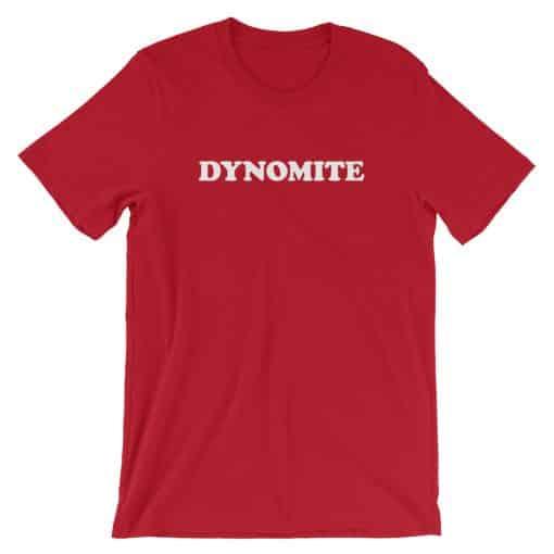 Dynomite Red Vintage Slogan Unisex T-Shirt by Treaja®