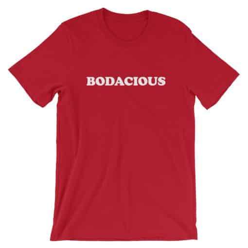 Bodacious Red Vintage Slogan Unisex T-Shirt by Treaja®