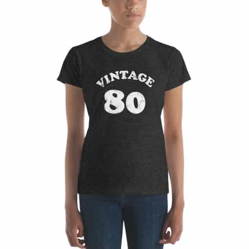 Women's Vintage 80 Year Old Birthday Shirt by Treaja®