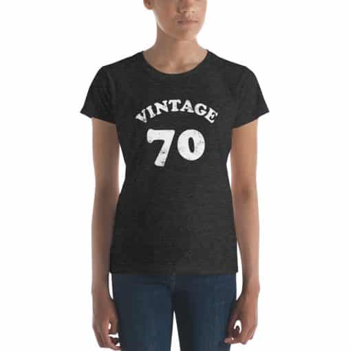 Women's Vintage 70 Year Old Birthday Shirt by Treaja®