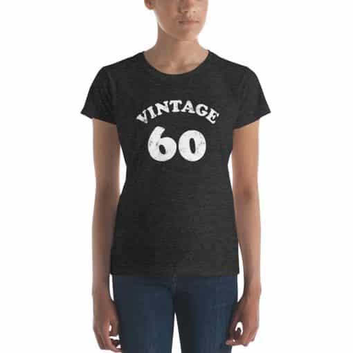 Women's Vintage 60 Year Old Birthday Shirt by Treaja®