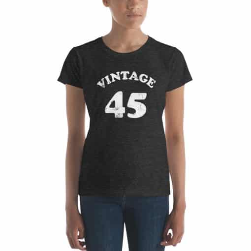 Women's Vintage 45 Year Old Birthday Shirt by Treaja®