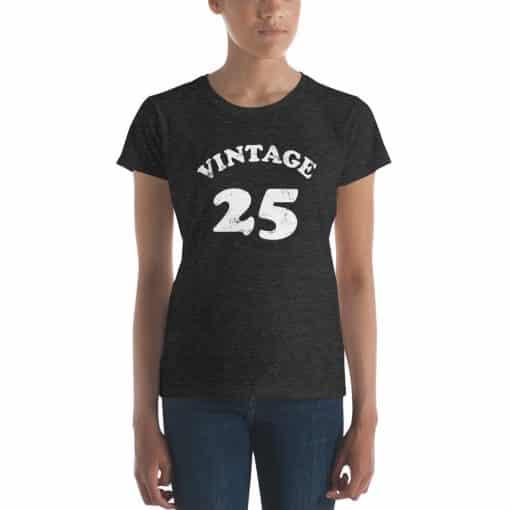 Women's Vintage 25 Year Old Birthday Shirt by Treaja®
