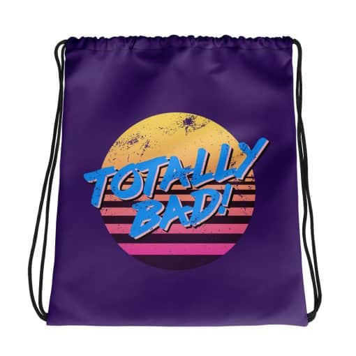 Totally Bad Drawstring Bag Retro 80s Style by Treaja®