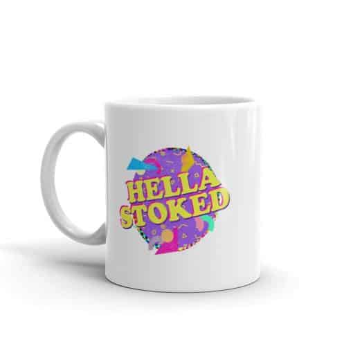 Hella Stoked Mug Retro 90s Style by Treaja®