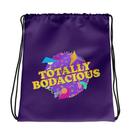 Totally Bodacious Drawstring Bag Retro 90s Style by Treaja®