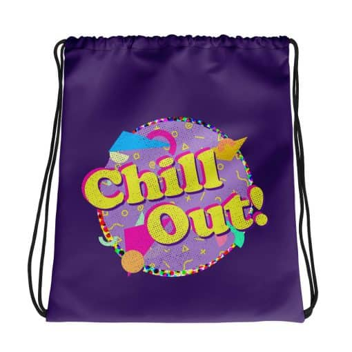 Chill Out Drawstring Bag Retro 90s Style by Treaja®