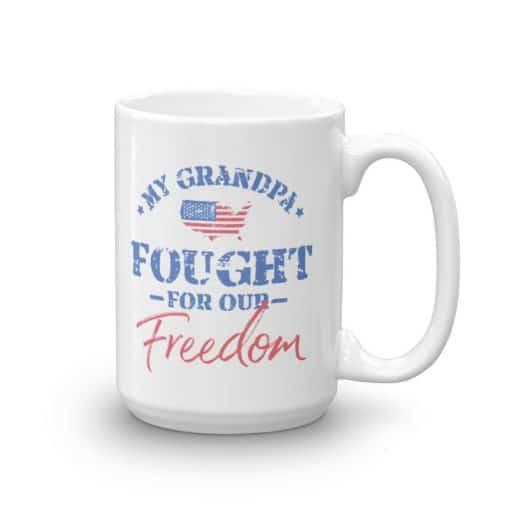 Veteran Granddaughter and Grandson Mug by Treaja® | My Grandpa Fought for Our Freedom Coffee Mug