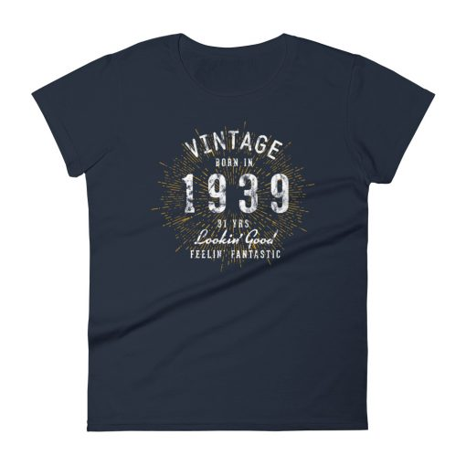 Women's Born in 1939 T-Shirt by Treaja® | Vintage 81st Birthday T-Shirt for Women