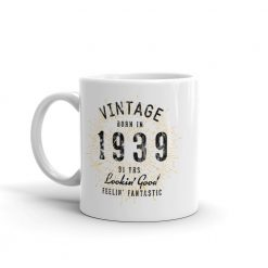 81st Birthday Gift Born in 1939 Coffee Mug by Treaja®