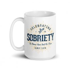 Celebrating 1 Year of Sobriety 1st Anniversary Mug by Treaja® | Sober Since 2019 Coffee Mug